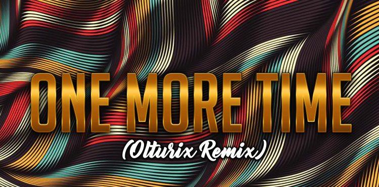 Naftali Blumenthal - One More Time Olturix Remix