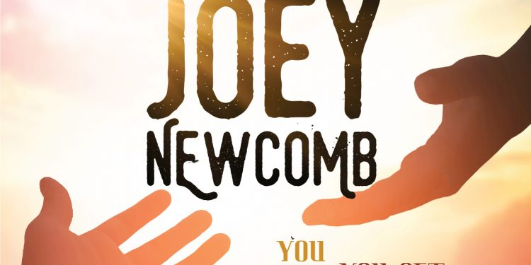 Joey Newcomb - You Fall Down You Get Back Up