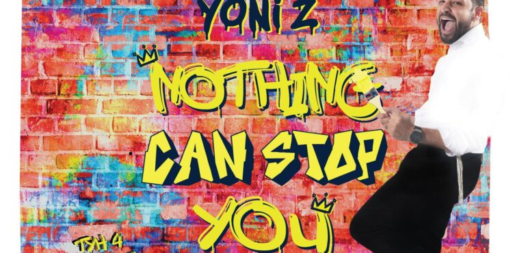 Yoni Z - Nothing Can Stop You